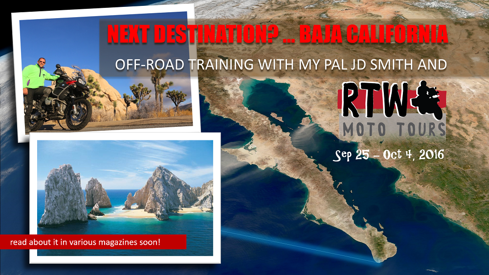 baja california off-road adventure bmw r1200gsa with motojournalist christopher p baker rtw moto tours